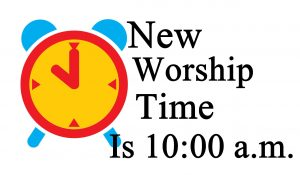 New Worship Time Beginning April 9th